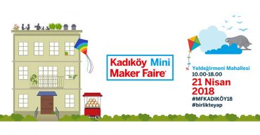 makerfairekadikoy 370x193 - Kadıköy Mini Maker Fair